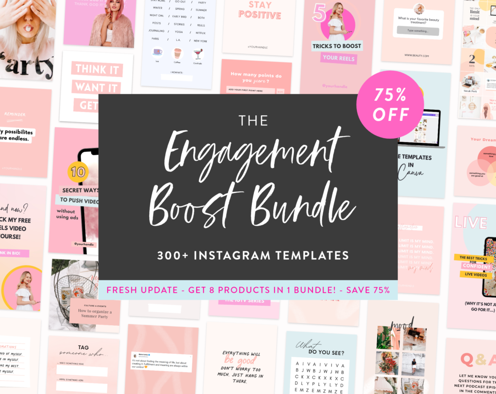 Check our Engagement Boost Bundle for 300+ more interesting IG story ideas